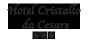 Hotel Cristallo ***  da Cesare